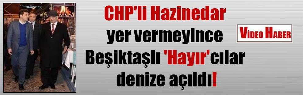 CHP'li Hazinedar yer vermeyince Beşiktaşlı 'Hayır'cılar denize açıldı!