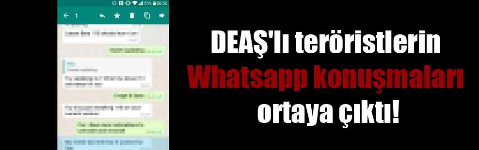 DEAŞ'lı teröristlerin Whatsapp konuşmaları ortaya çıktı!