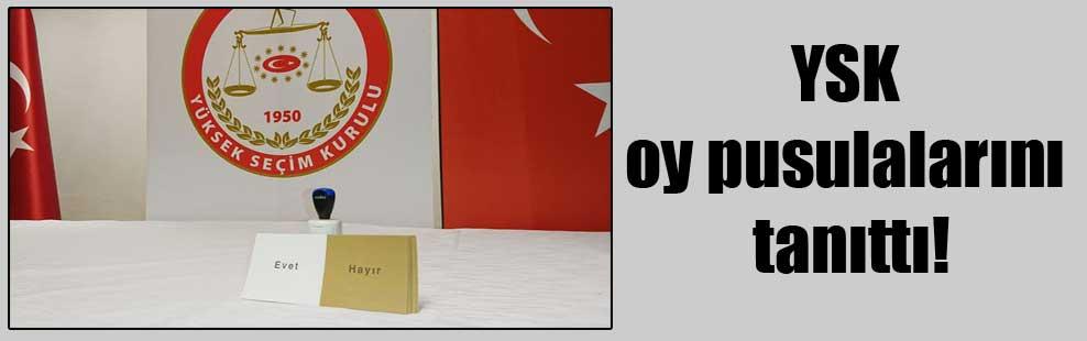 YSK oy pusulalarını tanıttı!
