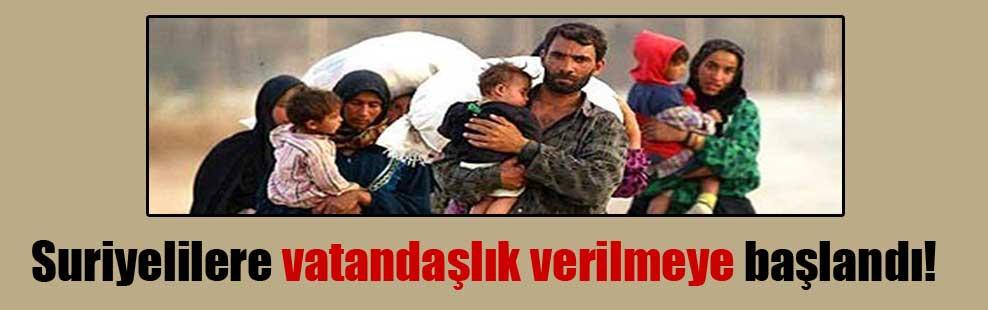 Suriyelilere vatandaşlık verilmeye başlandı!