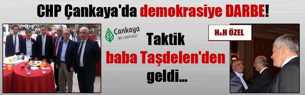 CHP Çankaya'da demokrasiye DARBE! Taktik baba Taşdelen'den geldi…