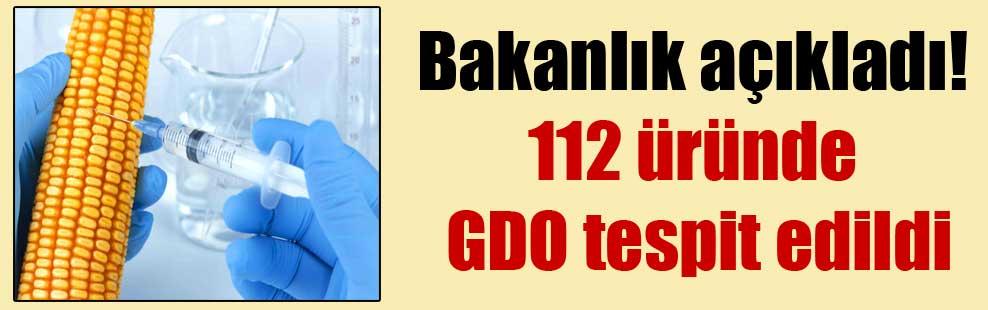 Bakanlık açıkladı! 112 üründe GDO tespit edildi