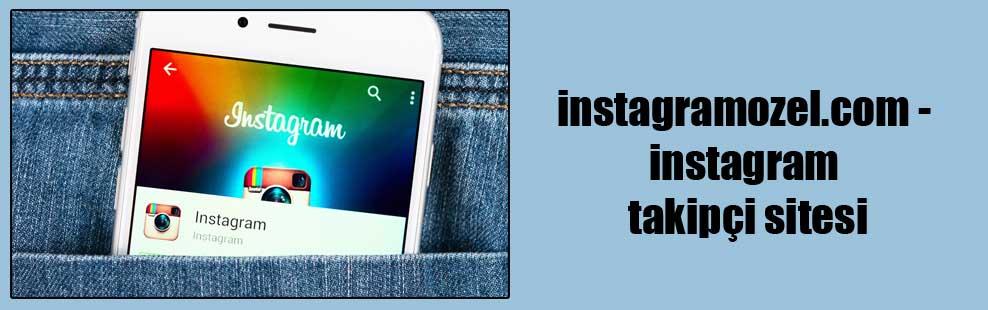 instagramozel.com – instagram takipçi sitesi