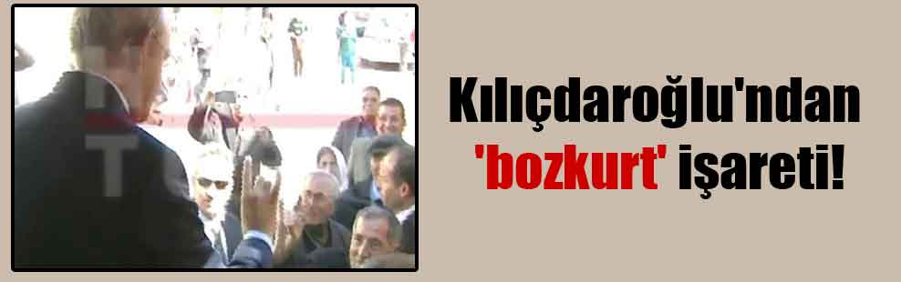 Kılıçdaroğlu'ndan 'bozkurt' işareti!