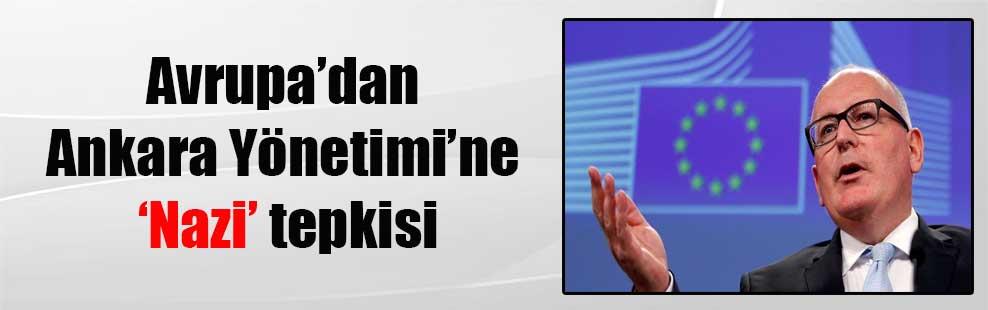 Avrupa'dan Ankara Yönetimi'ne 'Nazi' tepkisi