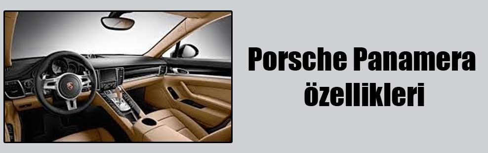 Porsche Panamera özellikleri