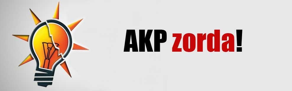 AKP zorda!