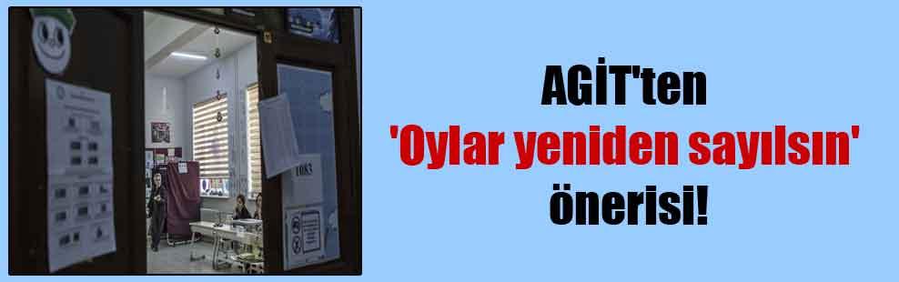 AGİT'ten 'Oylar yeniden sayılsın' önerisi!