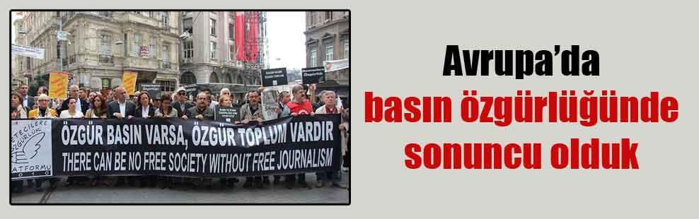 Avrupa'da basın özgürlüğünde sonuncu olduk