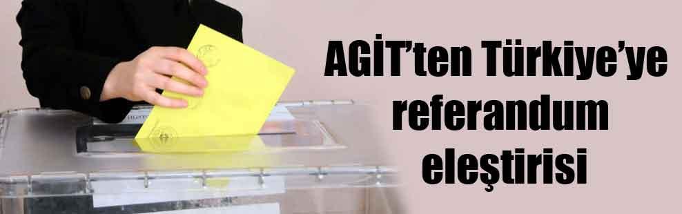 AGİT'ten Türkiye'ye referandum eleştirisi