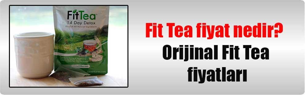 Fit Tea fiyat nedir? Orijinal Fit Tea fiyatları