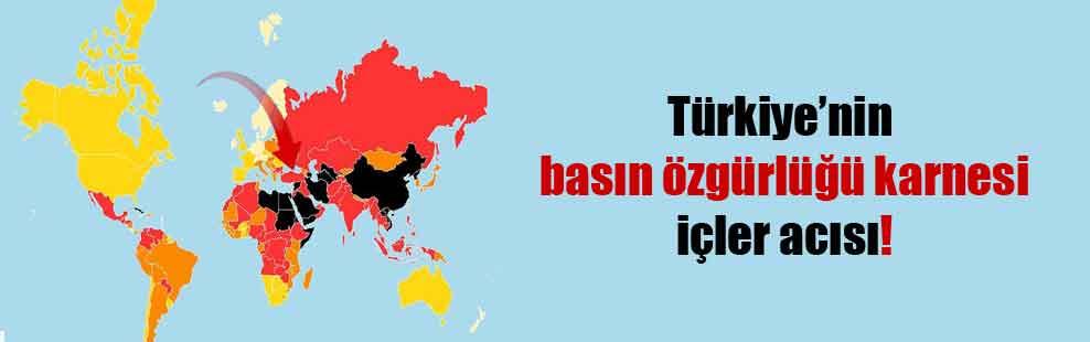 Türkiye'nin basın özgürlüğü karnesi içler acısı!