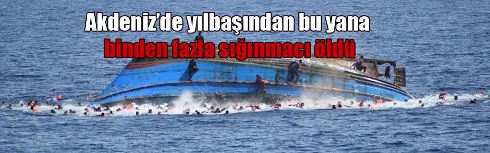 Akdeniz'de yılbaşından bu yana binden fazla sığınmacı öldü