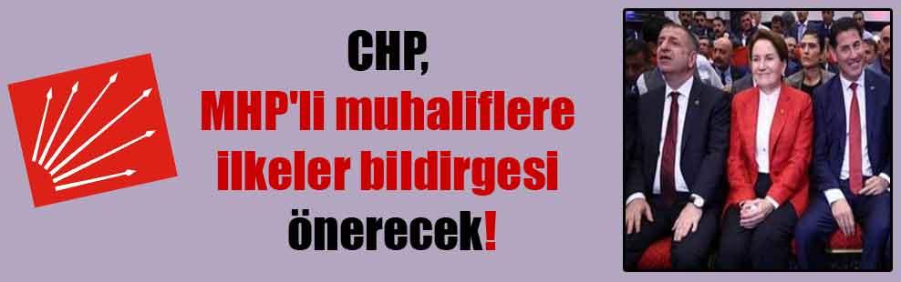CHP, MHP'li muhaliflere ilkeler bildirgesi önerecek!
