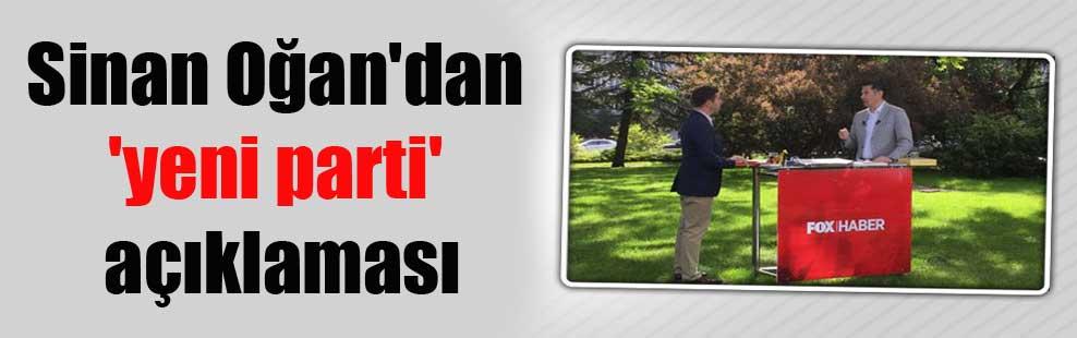 Sinan Oğan'dan 'yeni parti' açıklaması