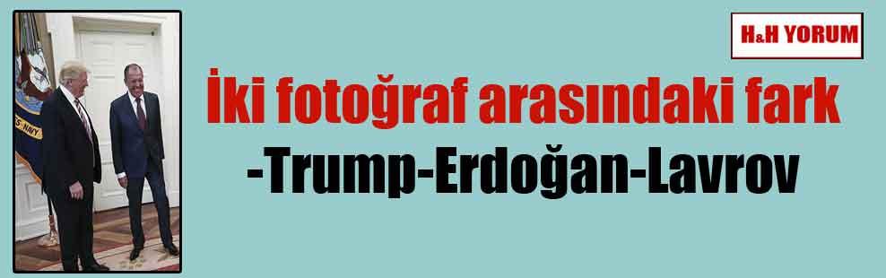 İki fotoğraf arasındaki fark-Trump-Erdoğan-Lavrov