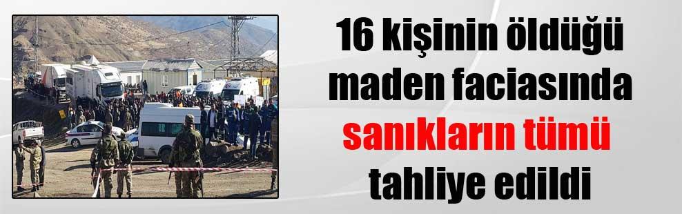 16 kişinin öldüğü maden faciasında sanıkların tümü tahliye edildi