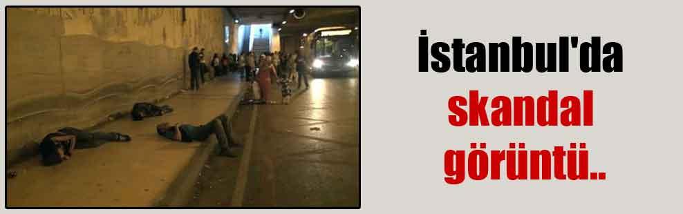 İstanbul'da skandal görüntü..