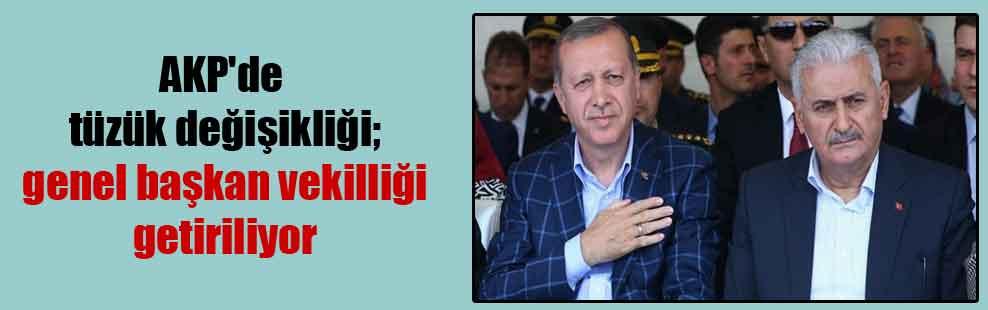 AKP'de tüzük değişikliği; genel başkan vekilliği getiriliyor