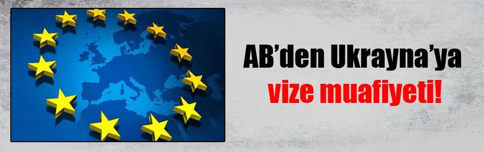 AB'den Ukrayna'ya vize muafiyeti!