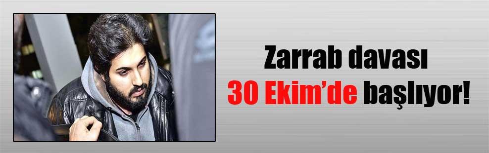 Zarrab davası 30 Ekim'de başlıyor!