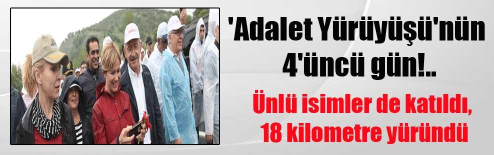 'Adalet Yürüyüşü'nün 4'üncü gün!.. Ünlü isimler de katıldı, 18 kilometre yüründü