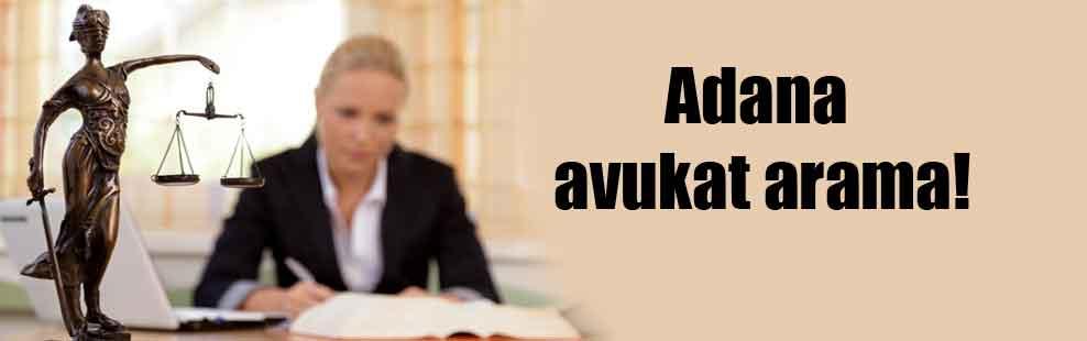 Adana avukat arama!
