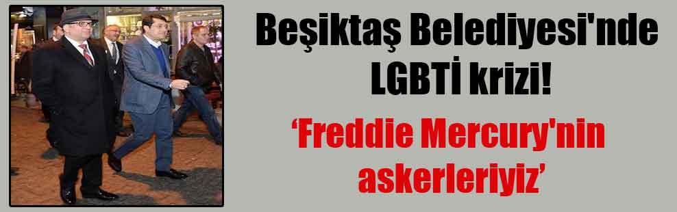 Beşiktaş Belediyesi'nde LGBTİ krizi!