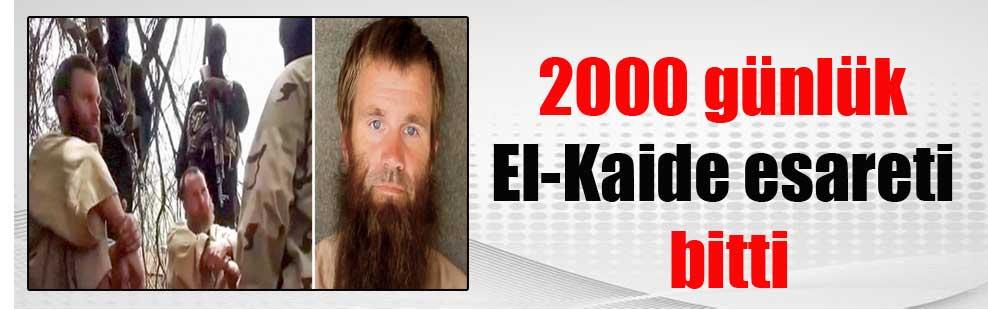 2000 günlük El-Kaide esareti bitti