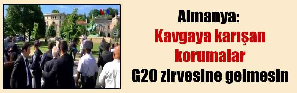 Almanya: Kavgaya karışan korumalar G20 zirvesine gelmesin
