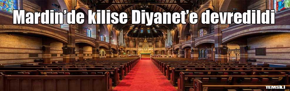 Mardin'de kilise Diyanet'e devredildi