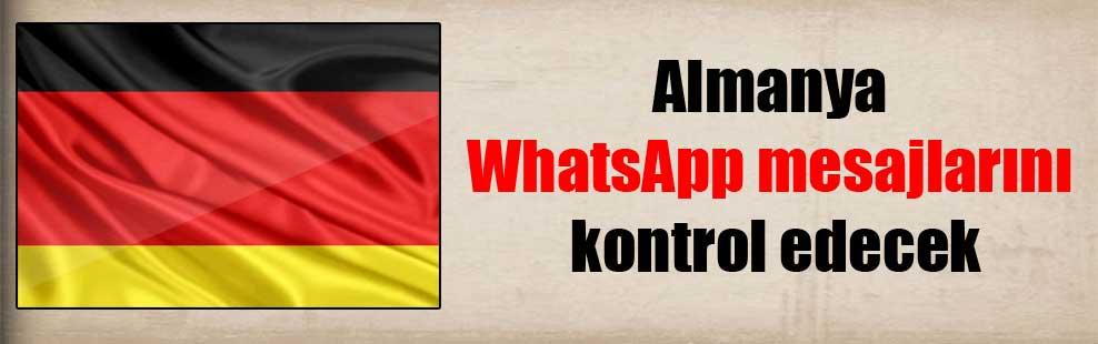 Almanya WhatsApp mesajlarını kontrol edecek