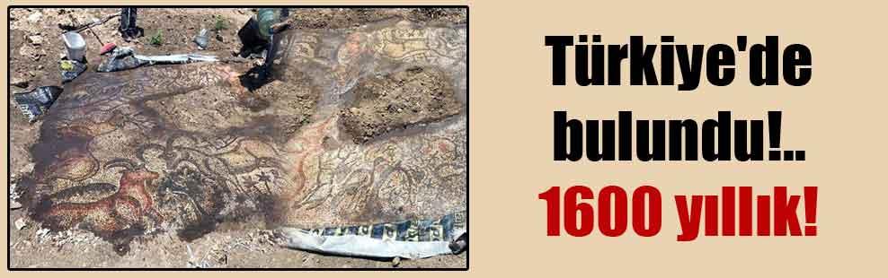 Türkiye'de bulundu!.. 1600 yıllık!