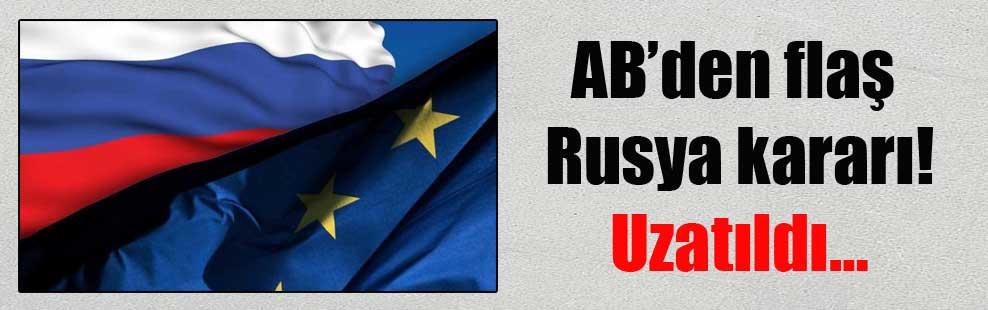 AB'den flaş Rusya kararı! Uzatıldı…