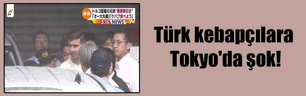Türk kebapçılara Tokyo'da şok!