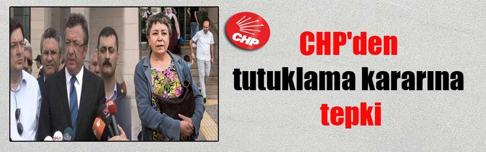 CHP'den tutuklama kararına tepki