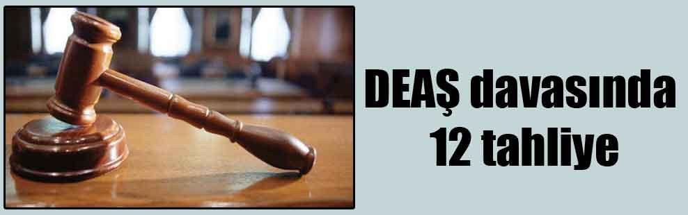 DEAŞ davasında 12 tahliye