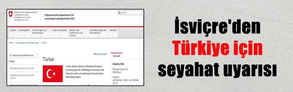 İsviçre'den Türkiye için seyahat uyarısı