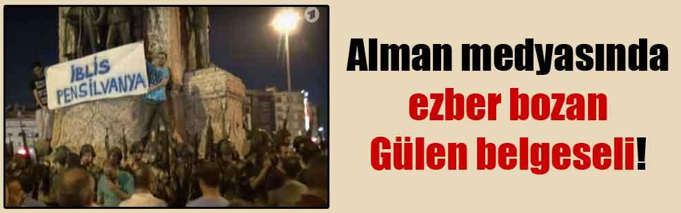 Alman medyasında ezber bozan Gülen belgeseli!