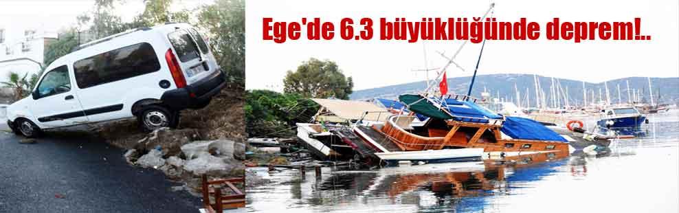 Ege'de 6.3 büyüklüğünde deprem!..