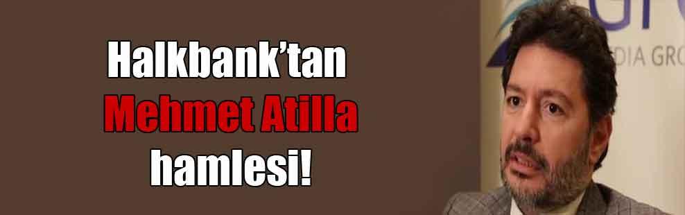Halkbank'tan Mehmet Atilla hamlesi!