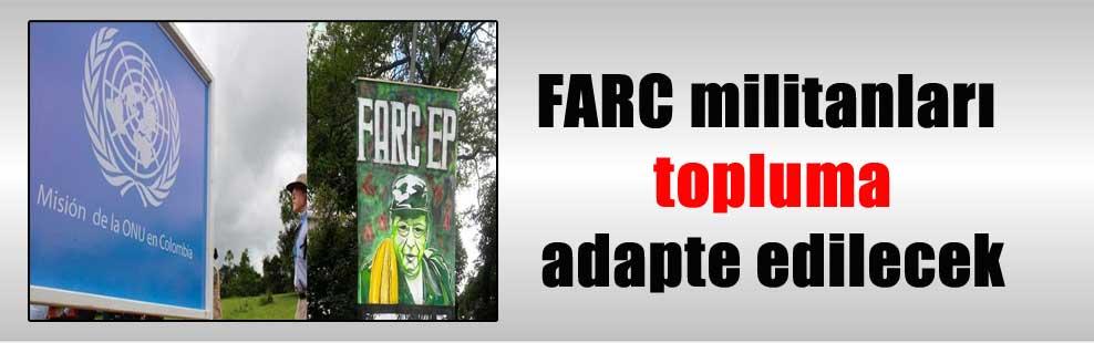FARC militanları topluma adapte edilecek