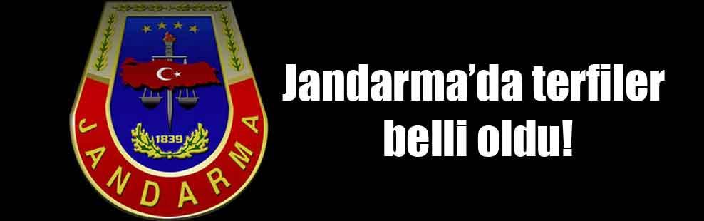 Jandarma'da terfiler belli oldu!