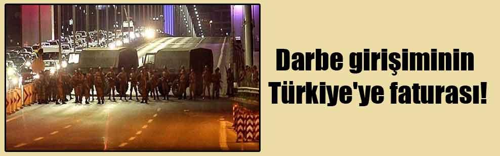 Darbe girişiminin Türkiye'ye faturası!