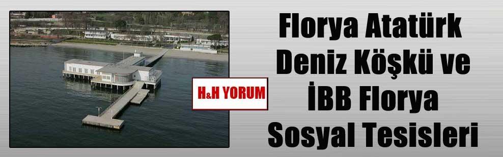 Florya Atatürk Deniz Köşkü ve İBB Florya Sosyal Tesisleri