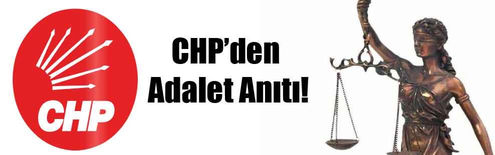 CHP'den Adalet Anıtı!