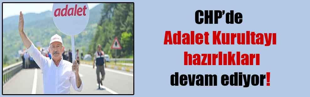 CHP'de Adalet Kurultayı hazırlıkları devam ediyor!