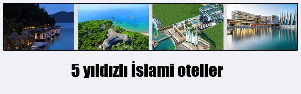 5 yıldızlı İslami oteller