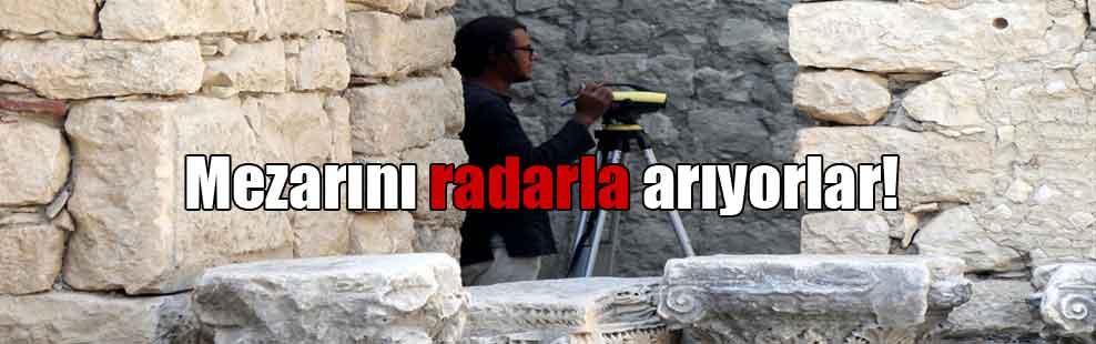 Mezarını radarla arıyorlar!