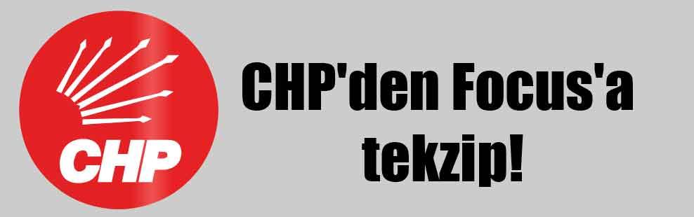 CHP'den Focus'a tekzip!